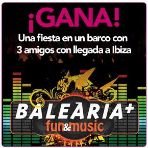 ¡Tú y tus amigos en la Fiesta Baleària Fun&Music!