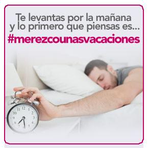 #Merezcounasvacaciones